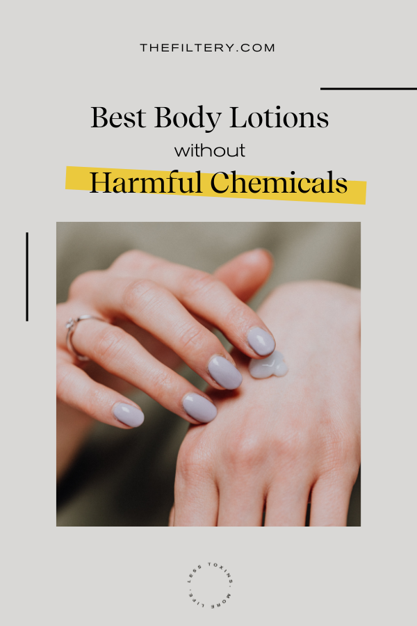 best body lotions without harmful chemicals